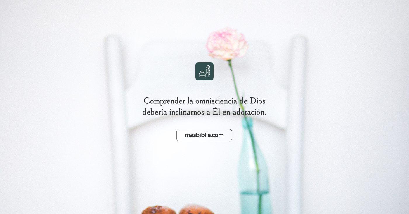 La Omnisciencia de Dios