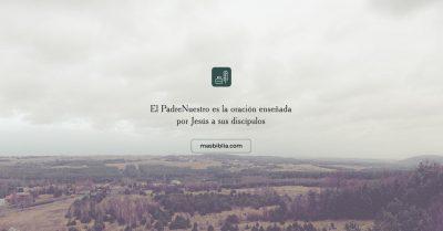 Padre Nuestro: sus versiones y su modelo de oración