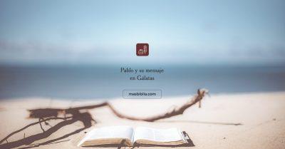 Gálatas: salvación, justificación, libertad y Espíritu Santo.