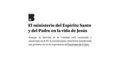 El ministerio del Espíritu Santo y del Padre en la vida de Jesús.