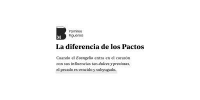 La diferencia de los pactos.
